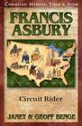 Francis Asbury: Circuit Rider (Christian Heroes: Then & Now)
