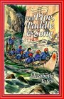 With Pipe, Paddle and Song: A Story of the French-Canadian Voyageurs