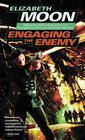 Engaging the Enemy (Vatta's War, Bk 3)