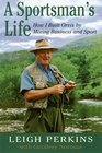 A Sportsman's Life How I Built Orvis by Mixing Business and Sport