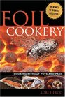 Foil Cookery (Cooking without Pots and Pans)