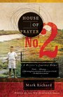 House of Prayer No. 2: A Writer's Journey Home