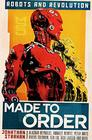Made To Order Robots and Revolution