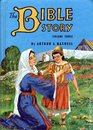The Bible Story Volume 3 Trials and Triumphs