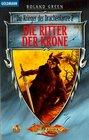 Die Krieger der Drachenlanze 02 Der Ritter der Krone
