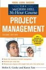 The McGrawHill 36Hour Course Project Management Second Edition