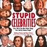 Stupid Celebrities
