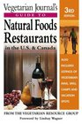 Vegetarian Journal's Guide to Natural Foods Restaurants, U.S. and Canada (Vegetarian Journal's Guide to Natural Foods Restaurants in the U.S.  Canada)