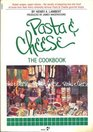 Pasta and Cheese : The Cookbook