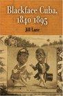 Blackface Cuba 1840-1895