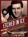 Etched in Ice A Tribute to Hockey's Defining Moments