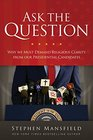 Ask the Question Why We Must Demand Religious Clarity from Our Presidential Candidates
