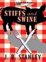 Stiffs and Swine (Wheeler Large Print Cozy Mystery)