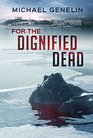 For the Dignified Dead