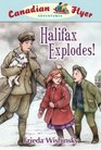 Canadian Flyer Adventures 17 Halifax Explodes