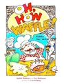 Oh How Waffle Riddles You Can Eat