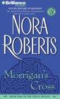 Morrigan's Cross (Circle, Bk 1) (Audio CD) (Abridged)