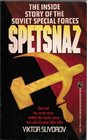 SPETSNAZ The Inside Story Of The Special Soviet Special Forces