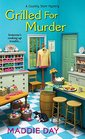 Grilled for Murder (Country Store, Bk 2)