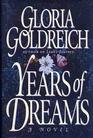 Years of Dreams