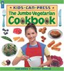 The Jumbo Vegetarian Cookbook (Kids Can Press Jumbo Books)