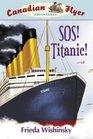 Canadian Flyer Adventures 14 SOS Titanic