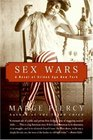 Sex Wars A Novel of Gilded Age New York
