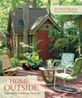Home Outside Creating the Landscape You Love