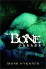 The Bone Parade