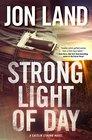 Strong Light of Day: A Caitlin Strong Novel (Caitlin Strong Novels)