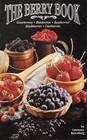 The Berry Book Strawberries Blueberries Raspberries Blackberries Cranberries