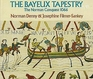 The Bayeux Tapestry The Norman Conquest 1066