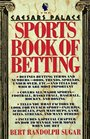 The Caesars Palace Book of Sports Betting