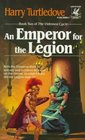 An Emperor for the Legion (Videssos Cycle, Bk 2)