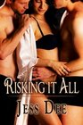 Risking It All A Question of Love / Going All In