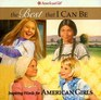 The Best That I Can Be - Inspiring Words for American Girls