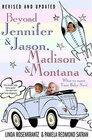 Beyond Jennifer  Jason Madison  Montana  What to Name Your Baby Now