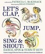 Let's Clap Jump Sing  Shout Dance Spin  Turn It Out Games Songs and Stories from an African American Childhood