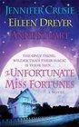 The Unfortunate Miss Fortunes