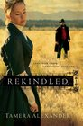Rekindled (Fountain Creek Chronicles, Bk 1)