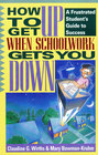 How to Get Up When Schoolwork Gets You Down