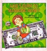 A Kid's Guide to Managing Money (Ready-Set-Grow Series)