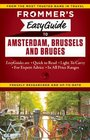 Frommer's EasyGuide to Amsterdam Brussels and Bruges
