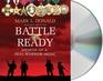 Battle Ready Memoir of a SEAL Warrior Medic