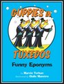 Guppies in Tuxedos Funny Eponyms