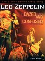 Led Zeppelin: Dazed and Confused : The Stories Behind Every Song