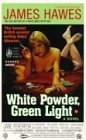 White Powder Green Light