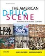 The American Drug Scene Readings in a Global Context