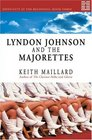 Lyndon Johnson And the Majorettes Difficulty at the Beginning