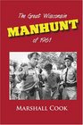 The Great Wisconsin Manhunt of 1961